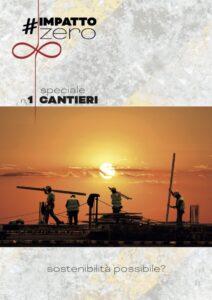 #ImpattoZero Speciale Cantieri